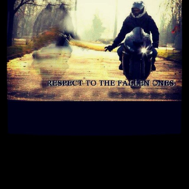 Respect to the fallen riders